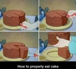 How To Properly Eat Cake...