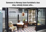 Someone In Norway Have Furnished A Bus Stop...