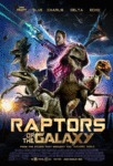 Raptors Of The Galaxy...