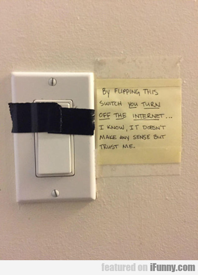 By Flipping This Switch...