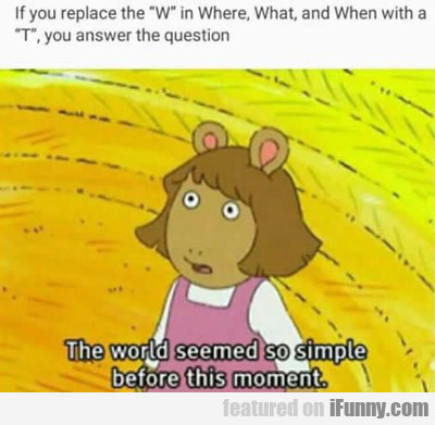 If You Replace The W...