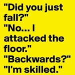 Did You Just Fall?