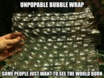 Unpopble Bubble Wrap...