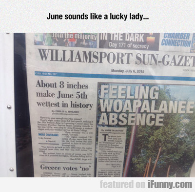 June Sounds Like A Lucky Lady...