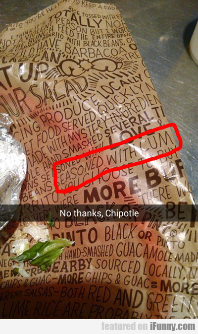 No Thanks, Chipotle...