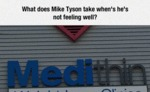 What Does Mike Tyson Take...