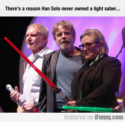 there's a reason han solo...