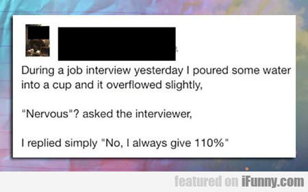 During A Job Interview...