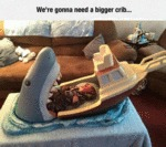 We Re Gonna Need A Bigger Crib
