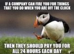 If A Company Can Fire You...