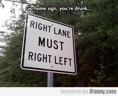 Go Home Sign...