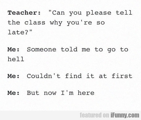 Can You Please Tell The Class...