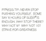 Fitness Tip: Never Stop Pushing