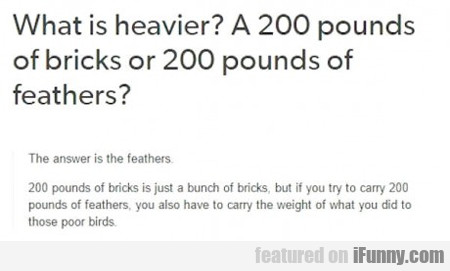 What Is Heavier?