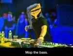 Mop The Bass...