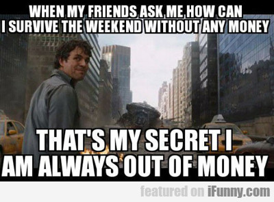 When My Friends Ask Me...