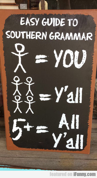 Easy Guide To Southern Grammar...