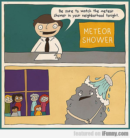 Be Sure To Watch The Meteor Shower