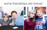 Some Friendships Are Forever...