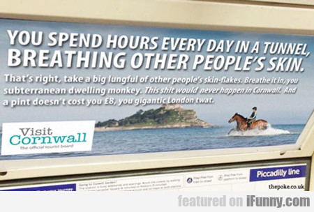 You Spend Hours Everyday...