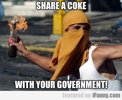 Share A Coke With Your Government...