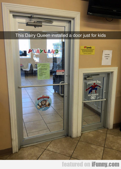 This Dairy Queen Installed A Door Just For Kids...