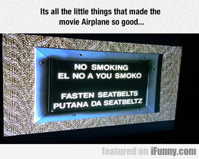 It's All The Little Things That Made The Movie...