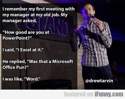 I Remember My First Meeting...