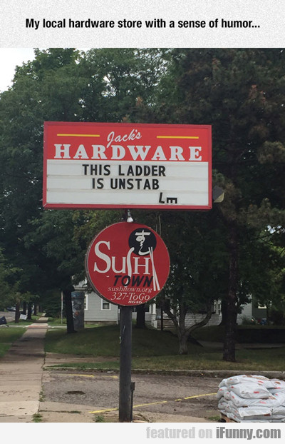 My Local Hardware Store...