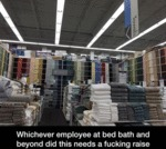 Whichever Employee At Bed Bath And Beyond...