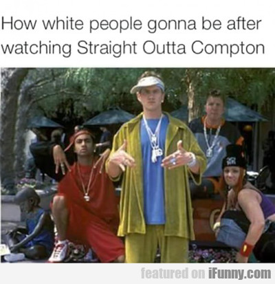 how white people going to be after watching....