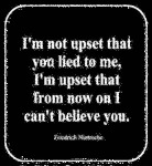 I'm Not Upset That You Lied To Me
