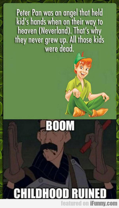 Peter Pan Was An Angel...
