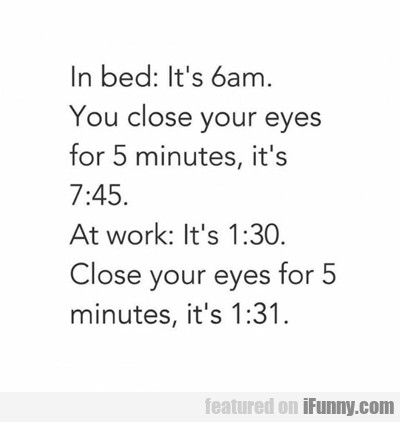 In Bed: It's 6 A.m....