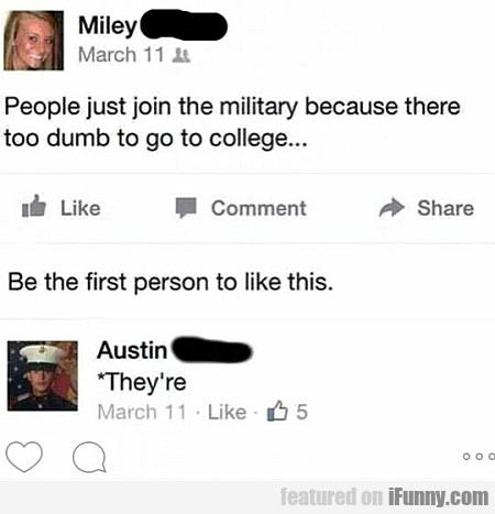 People Just Join The Military Because...