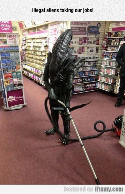 Illegal Aliens Taking Our Jobs...