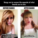 Bangs Are To Women...