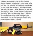 Dewalt's Answer To Home Protection...