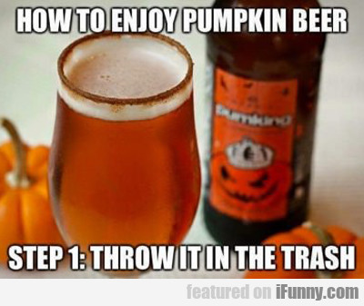 How To Enjoy Pumpkin Beer...