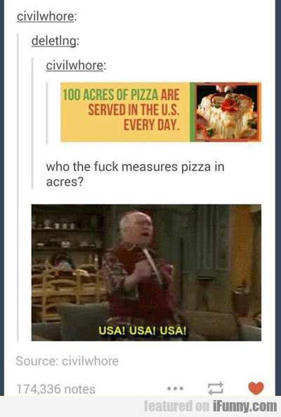 100 Acres Of Pizza...