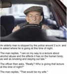 An Elderly Man Is Stopped By Police...