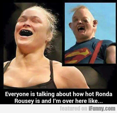 everyone is talking about how hot...