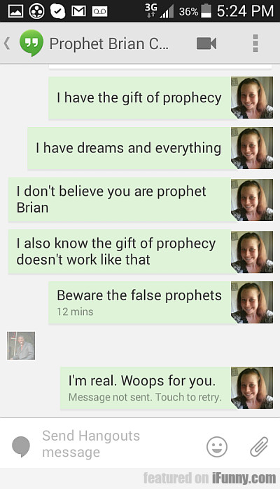 I Have The Gift Of Prophecy
