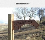 Beware Of What?