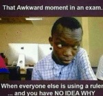 That Awkward Moment In An Exam...