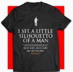 I See A Little Silhouetto Of A Man...