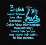 English Doesn't Borrow From Other Languages...