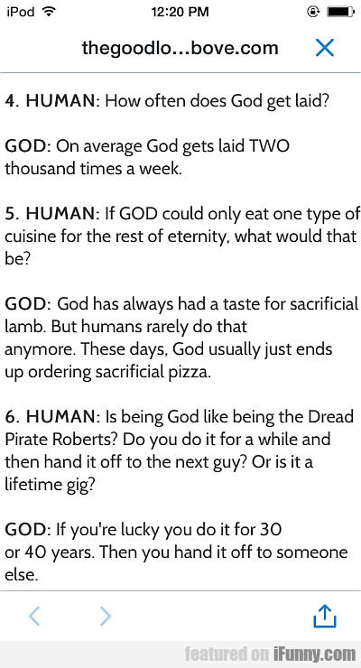 Human: How Often Does God Get Laid?
