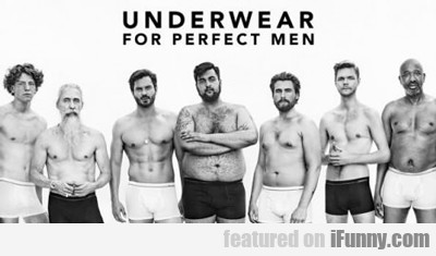 underwear for perfect men...