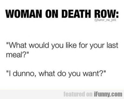Woman On Death Row...